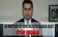 AK Parti'nin En Genç Belediye Başkan Adayı