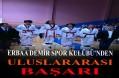 Erbaa Demir Spor Kulubü Taekwondocularından Uluslararası Başarı