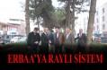 Erbaa'da Raylı Sistem Çalışmaları
