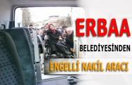 Erbaa Belediyesinde Engellilere Nakil Aracı