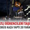 Kırıkkale-Çorum Karayolunda: 20 Yaralı