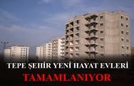 Tepe Şehir Yeni Hayat Evleri
