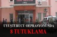 Erbaa'daki Uyuşturucu Operasyonunda: 8 Tutuklama